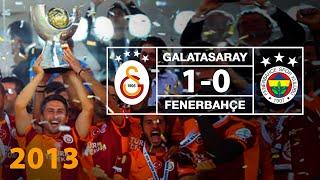 Galatasaray 1 Fenerbahçe 0 Süper Kupa 2013 Maçın Özeti