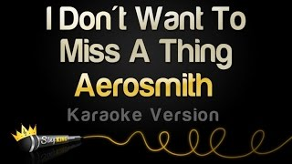 Video Aerosmith - I Don't Want To Miss A Thing (Karaoke Version) MP3, 3GP, MP4, WEBM, AVI, FLV Agustus 2018
