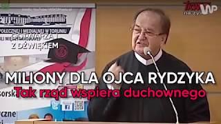 Miliony dla ojca Rydzyka. Tak rząd wspiera duchownego.