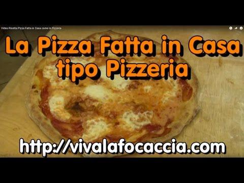 pizza fatta in casa - ricetta