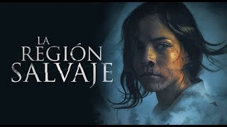 Nonton La Región Salvaje: PÉSIMA. Film Subtitle Indonesia Streaming Movie Download