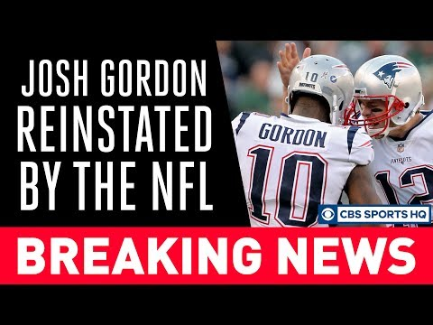 Video: Josh Gordon is BACK with the Patriots, Reinstated by the NFL | CBS Sports HQ