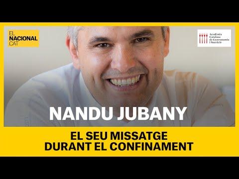 El missatge de Nandu Jubany durant el confinament per coronavirus