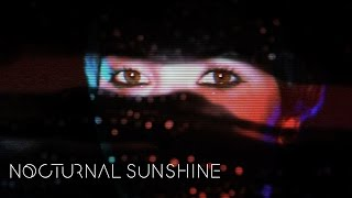 Nocturnal Sunshine - Believe Ft. Chelou (Official Video) Video