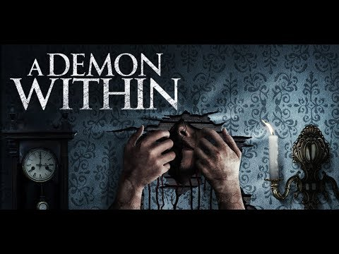 A Demon Within - Exclusive Trailer Premiere
