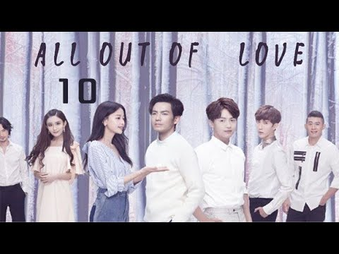 All Out Of Love - Episode 10