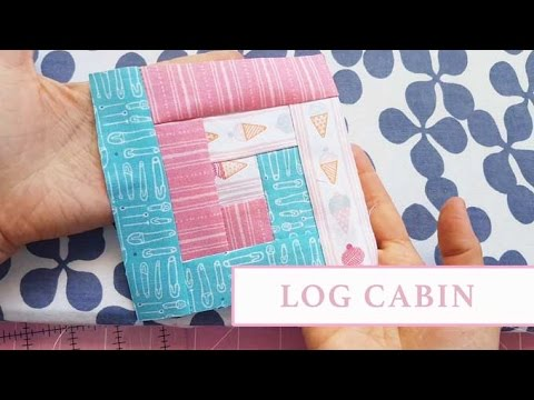 patchwork - how to make a block log cabin