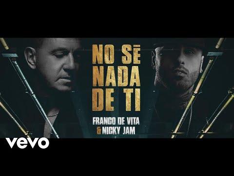 Letra No Sé Nada de Ti Franco De Vita Ft Nicky Jam
