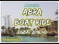 Amazing Abra boat ride - Al Madinat Jumeira Dubai