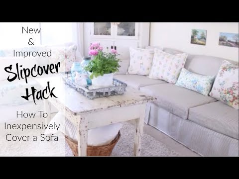 Slipcover Hack New And Improved | How to Inexpensively Cover A Sofa