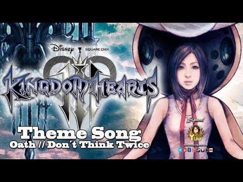 Kingdom Hearts III - Theme Song \