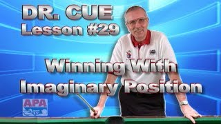 APA Dr. Cue Instruction - Dr. Cue Pool Lesson 29: Game Victory With Imaginary Position!!