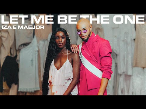 "Iza e Maejor lançam clipe inspirador de ""Let Me Be The One"""