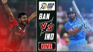 India VS Bangladesh Live | Asia Cup | Cricket Scores & Commentary | Asia Cup 2018 |