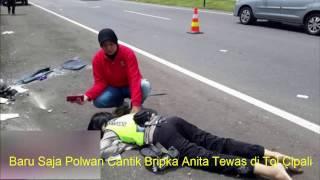Video Inilah Kronologi Kecelakaan Polwan Cantik Bripka Anita di Tol Cipali MP3, 3GP, MP4, WEBM, AVI, FLV Agustus 2018