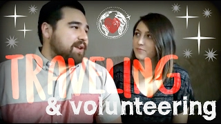 Traveling and Volunteering