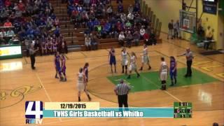 TVHS Girls Basketball vs Whitko