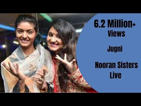 JUGNI,NOORAN SISTERS, LIVE PERFORMANCE  FULL VIDEO HD