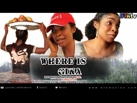 WHERE IS GINA - NOLLYWOOD MOVIE