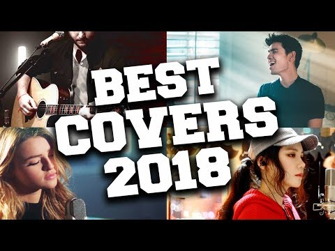 Top 50 Covers of Popular Songs 2018