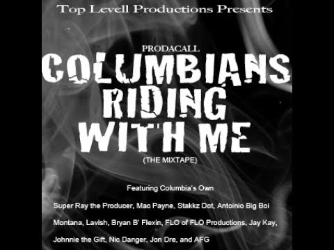 Prodacall-COLUMBIANS RIDING WITH ME (the mixtape)