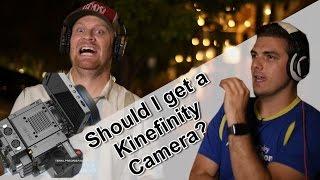 Should I get a Kinefinity Camera?