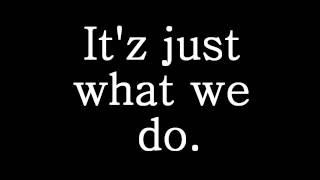 Download Lagu Florida Georgia Line - It'z Just What We Do lyrics Mp3