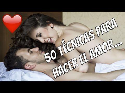 50 Técnicas Para Hacer El Amor Consejos Para Hacer El Amor Y Se El Mejor AMANTE Que Ella Haya Tenido