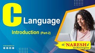 Introduction to C Language - Part 2 | C Language Tutorial  |  by Mr. Srinivas