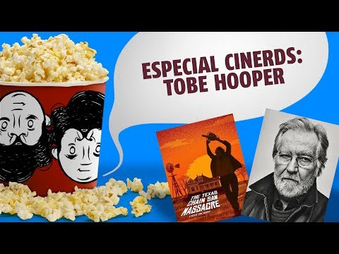 ESPECIAL: TOBE HOOPER - CINERDS