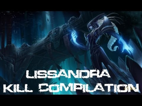 League Of Legends – Lissandra Kill Compilation (Champion Preview)