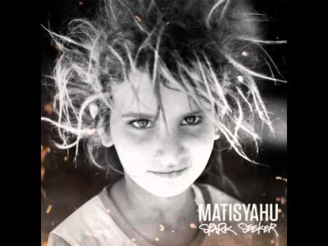 matisyahu - Matisyahu's Spark Seeker in its entirety! Crossroads (feat. J. Ralph) - 0:00 Sunshine - 5:05 Searchin - 8:44 Buffalo Soldier (feat. Shyne) - 13:06 Fire of Fr...