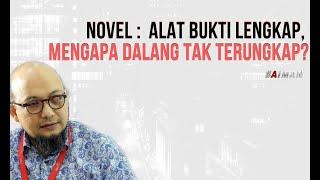 Video Novel: Bukti Lengkap, Dalang tak Terungkap? - Politik, Jenderal, & Temuan Menarik Kasus Novel (5) MP3, 3GP, MP4, WEBM, AVI, FLV Juli 2019