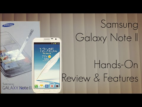 Samsung Galaxy Note II Hands-On Review & Features GT-N7100 Note2