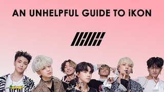 Video an unhelpful guide to ikon MP3, 3GP, MP4, WEBM, AVI, FLV Juni 2019