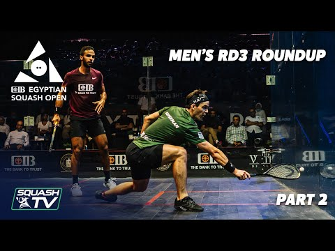 Squash: CIB Egyptian Open 2021 - Men's Rd3 Roundup [Pt.2]