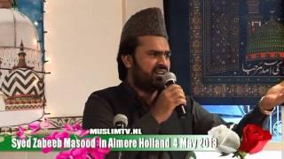 Najar more Aaqa  Syed Zabeeb Masood Masdjied A Raza Almere 2013