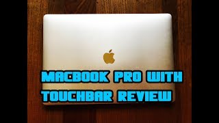 "15"" MacBook Pro with Touch Bar Review"