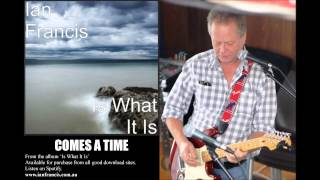 Comes A Time – Singing the Blues