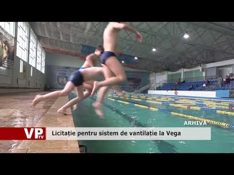 Licitație pentru sistem de vantilație la Vega