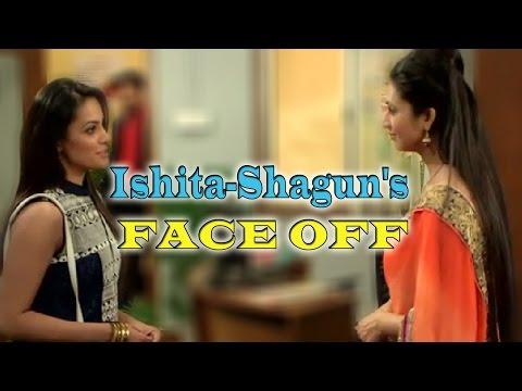 Yeh Hai Mohabbatein : Ishita-Shagun's FACE OFF