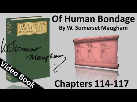 Video Chs 114-117 - Of Human Bondage by W. Somerset Maugham download in MP3, 3GP, MP4, WEBM, AVI, FLV January 2017