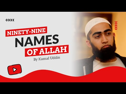 Video Kamal Uddin - 99 Names Of Allah download in MP3, 3GP, MP4, WEBM, AVI, FLV January 2017