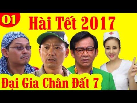 Đại Gia Chân Đất Hài Tết 2017 Full Tập 1 Quang Tèo