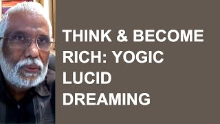 Nonton Think & Become Rich: Yogic Lucid Dreaming Film Subtitle Indonesia Streaming Movie Download