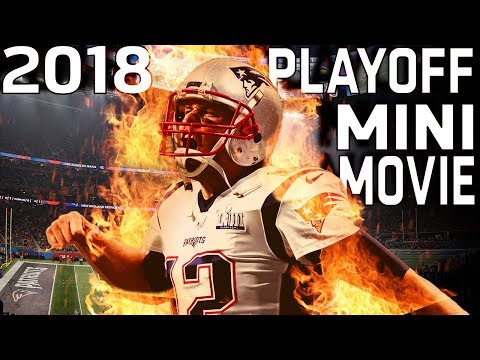 2018 Playoffs Mini-Movie: From the Bears Near Miss to the Patriots Super Bowl Victory