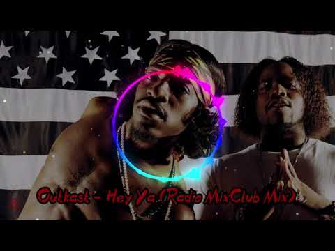 Outkast   Hey Ya Radio MixClub Mix