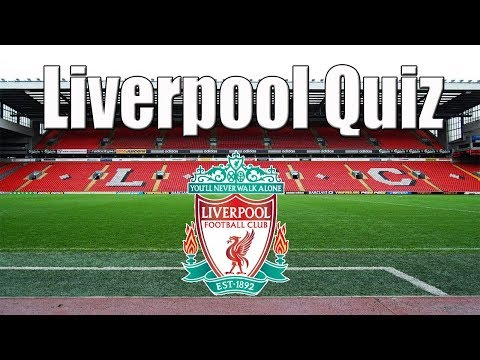 Liverpool Quiz | How Well Do You Know Liverpool?