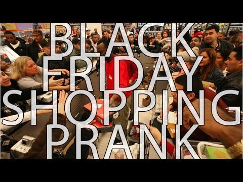 Black Friday Shopping Prank!