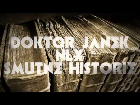 Doktor Janek / NLX - smutne historie